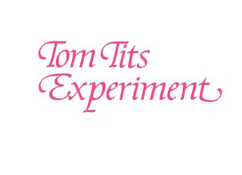 Tom Tits Experiment